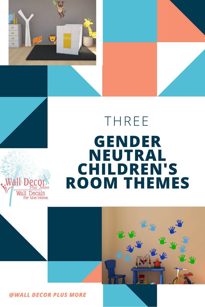 Three Gender Nuetral Childrens Room Themes