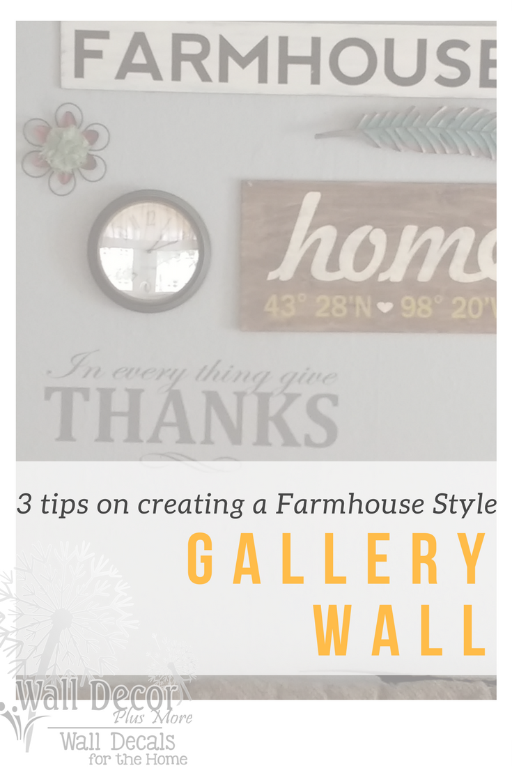 3 Tips for Building a Farmhouse Style Gallery Wall