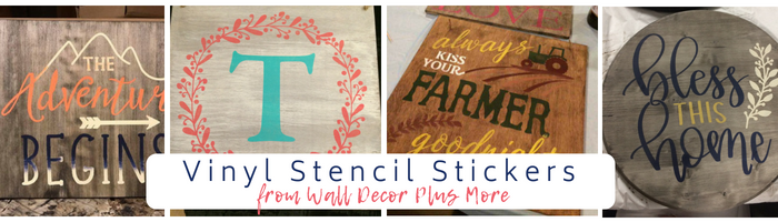 3 Ways to Decorate with Vinyl Stencils for Painting Signs & Wall Art