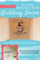 Vinyl Decals and Wedding Decor