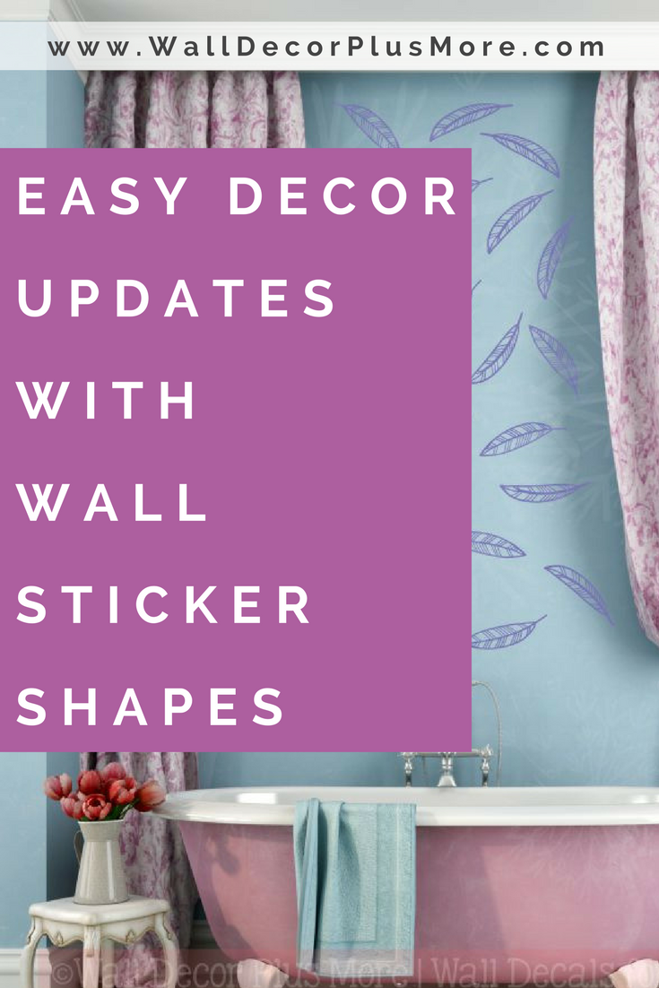 Wall Sticker Shapes for an Easy Update