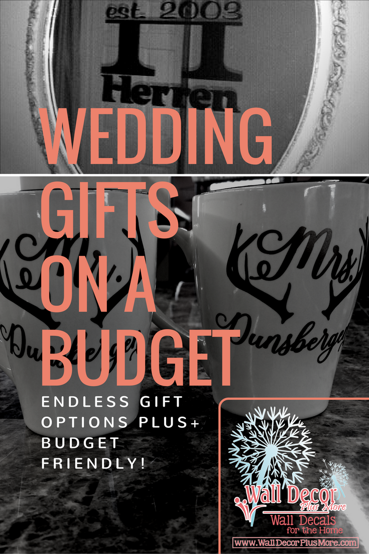 Wedding Gifts on a Budget - Decorate with Vinyl Wall Decals