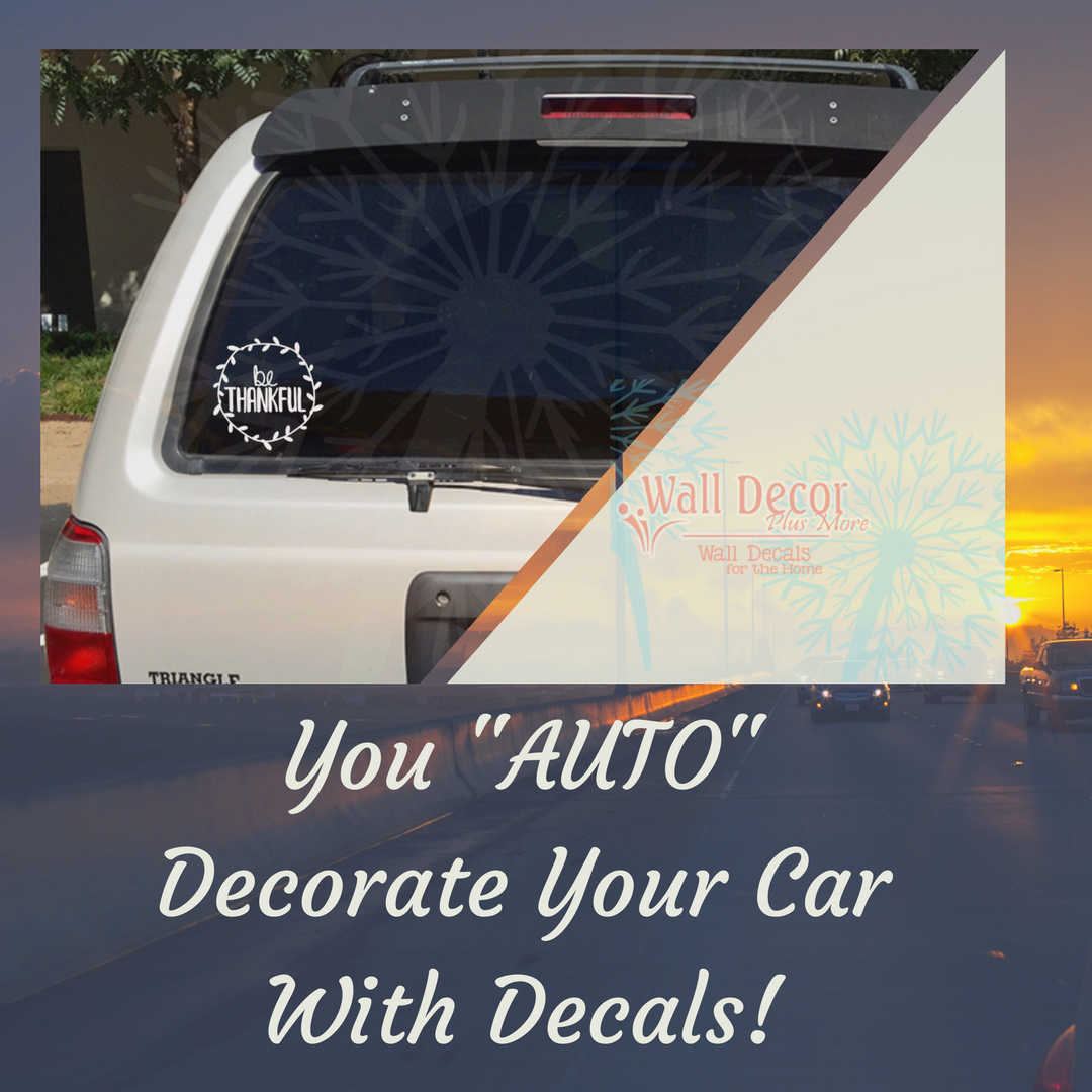 Satisfy Your Drive to Express Yourself With Our Automotive Car Decals
