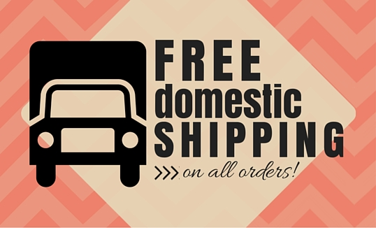 We offer FREE Domestic SHIPPING every day!