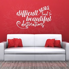 Inspirational Wall Quote Vinyl Decals WD1414 Difficult Roads, Beautiful Destinations Vinyl Sticker Wall Art