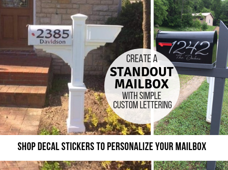 Create a Standout Mailbox with simple custom lettering - Shop decal stickers to personalize your mailbox today!