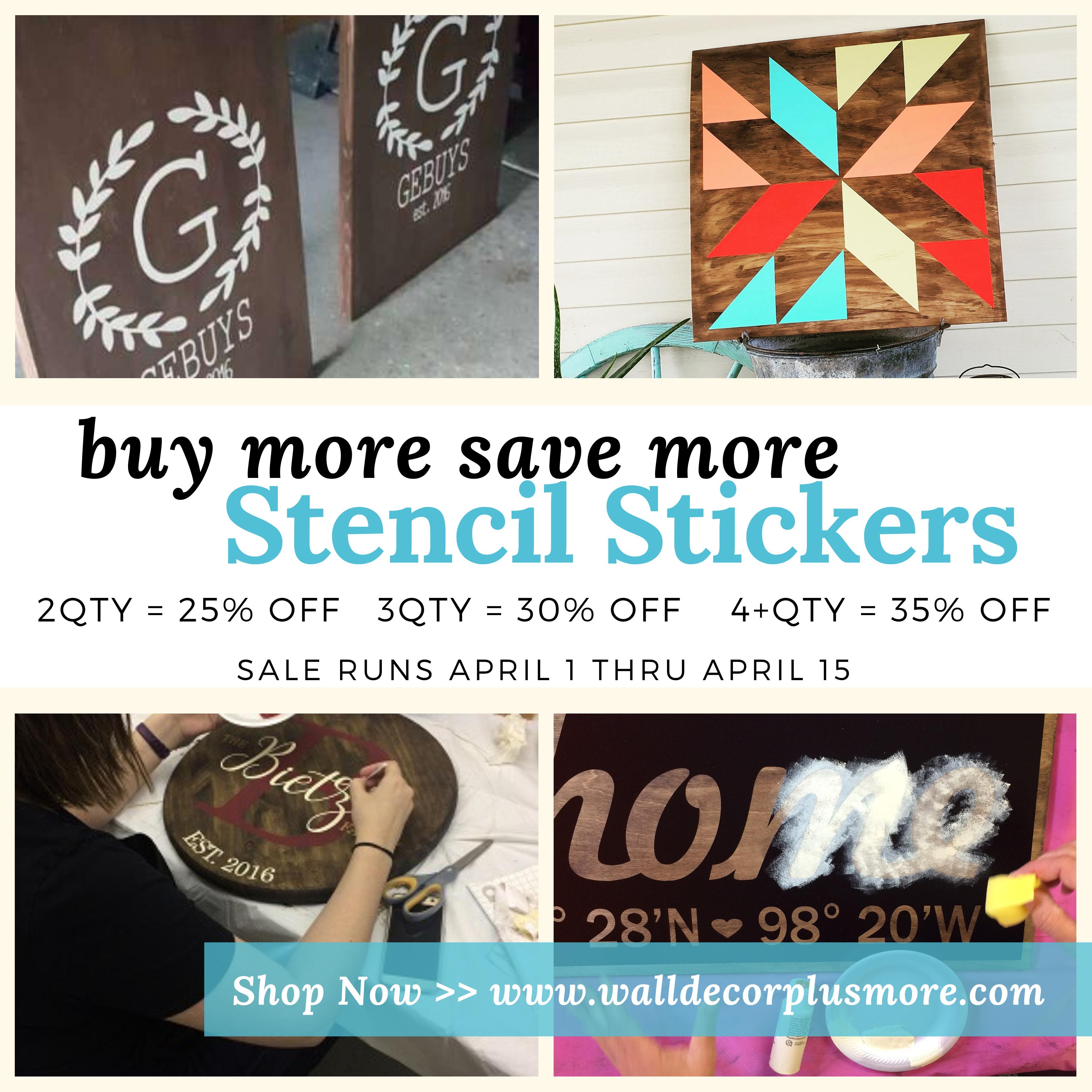 stencil-sticker-buy-more-save-more-sale-april-1-15-ig-fb.png