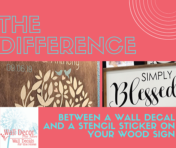 the-difference-between-a-wall-decal-or-a-vinyl-stencil-for-your-wood-sign.png