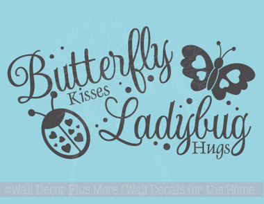 Butterfly Kisses Ladybug Hugs Baby Decor Vinyl Wall Decals Sticker Words Letters