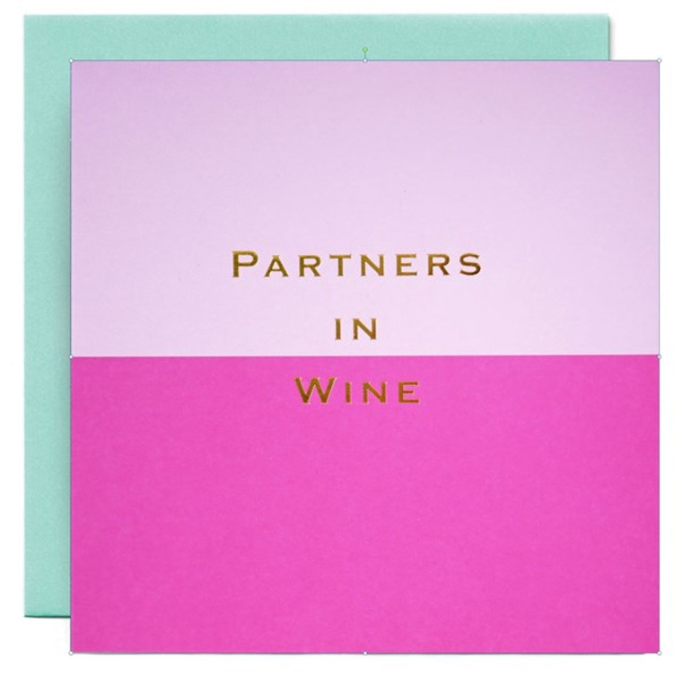 Partners in Wine Greetings Card