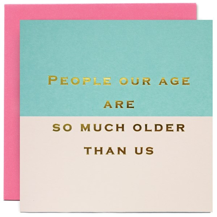 People Our Age Greetings Card