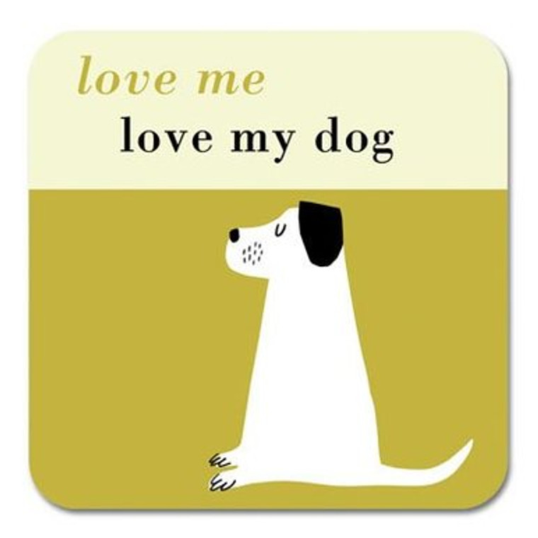 Love Me Love My Dog Coaster Olive