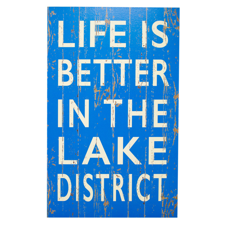 Life is Better in The Lake District sign