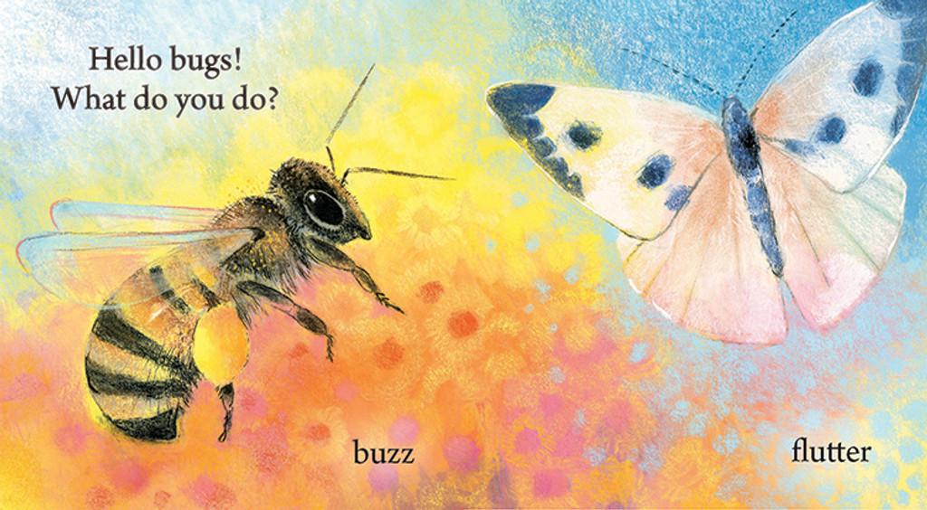 Hello Bugs - What Do you Do?