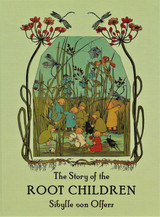 The Story of The Root Children - Previous Edition