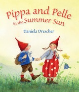Pippa and Pelle in the Summer Sun - Waldorf Books
