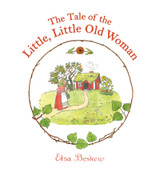 The Tale of the Litte, Little Old Woman (9781782500940)
