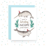 Have a Whaley Awesome Birthday - Greeting Card