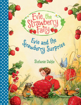 Evie and the Strawberry Surprise
