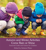Autumn and Winter Activities - Come Rain or Shine