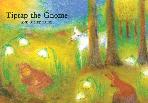 Tiptap the Gnome and Other Tales