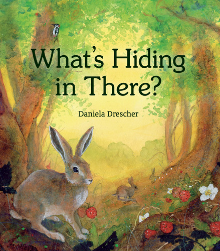 What's Hiding in There by Daniela Drescher