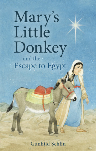 Mary's Little Donkey and the Escape to Egypt - Paperback