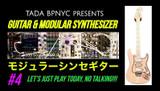 New Modular & Guitar Video #4