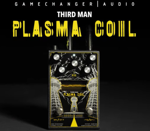 GAMECHANGER AUDIO/Third Man Records Plasma Coil