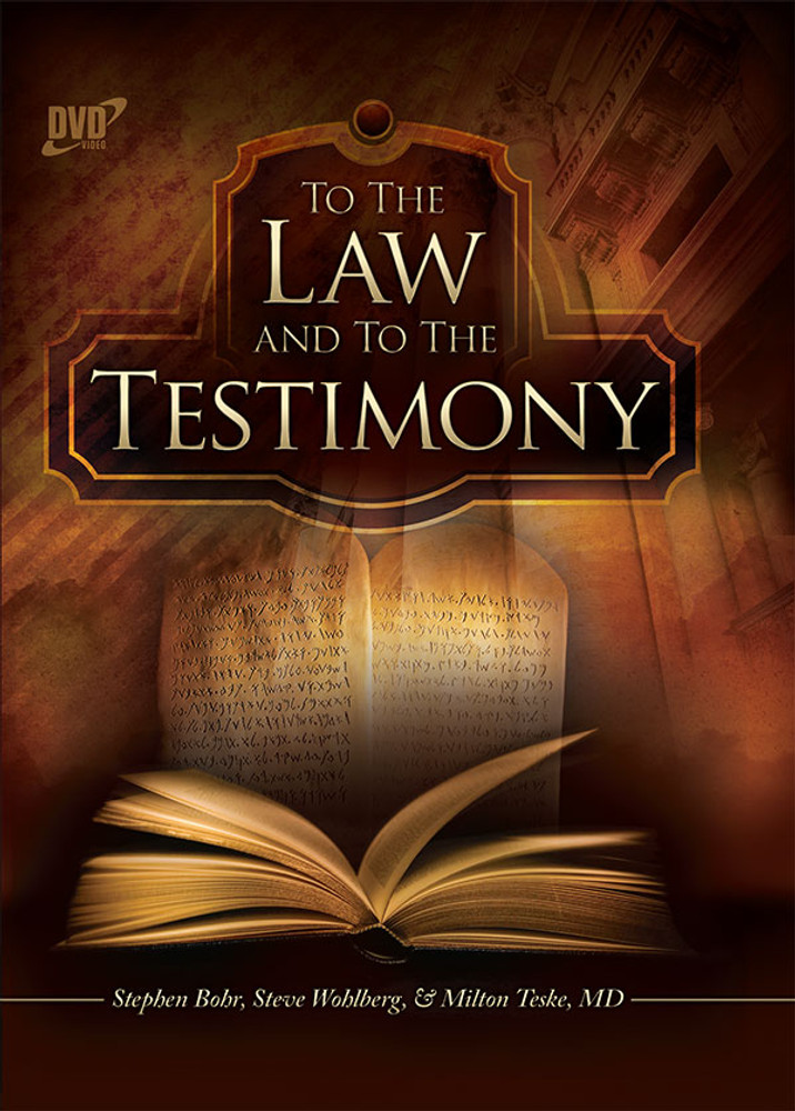 To the Law and to the Testimony - DVD Complete Set