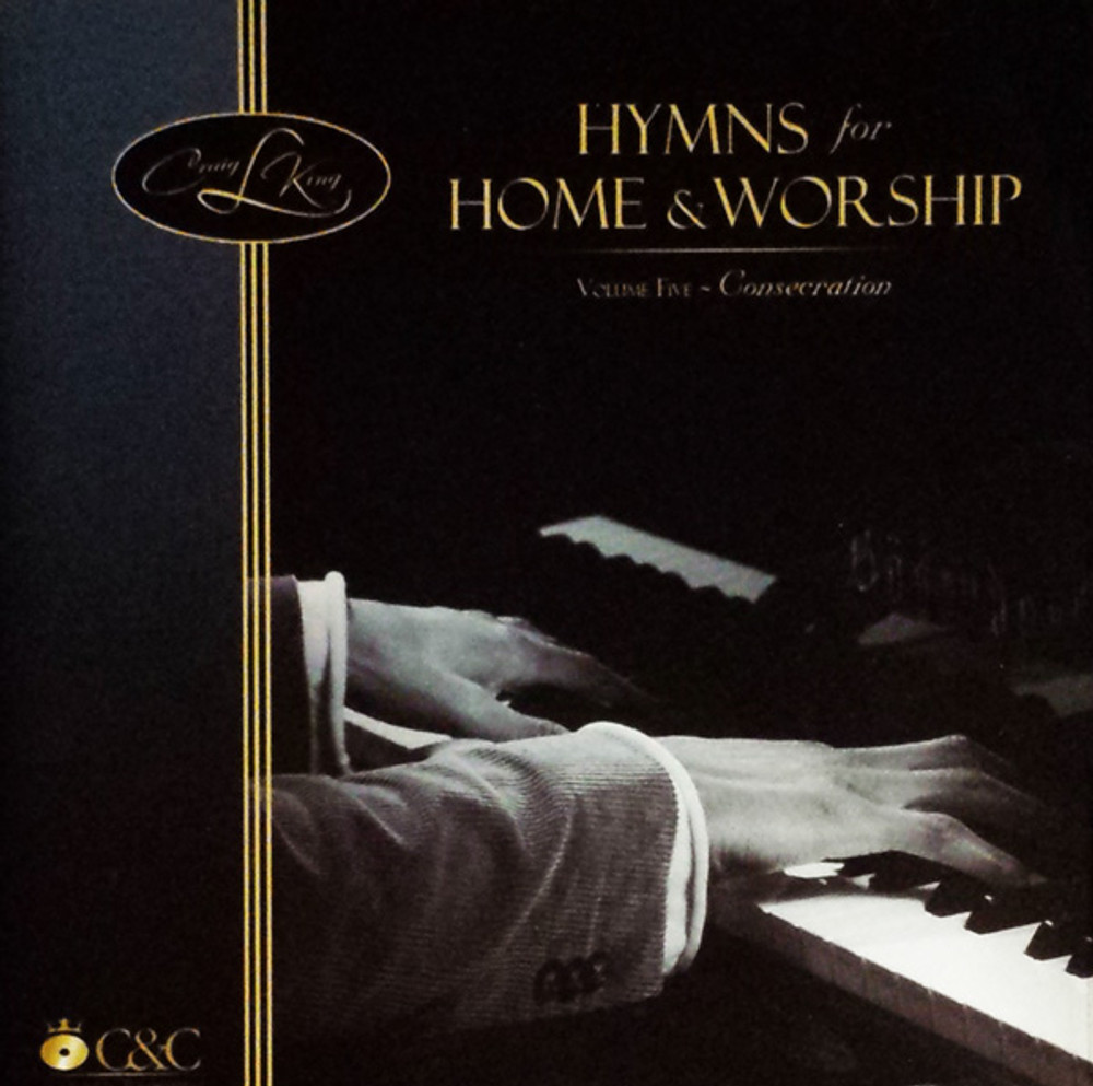 Hymns for Home and Worship Vol. 5 - Piano Music by Craig King