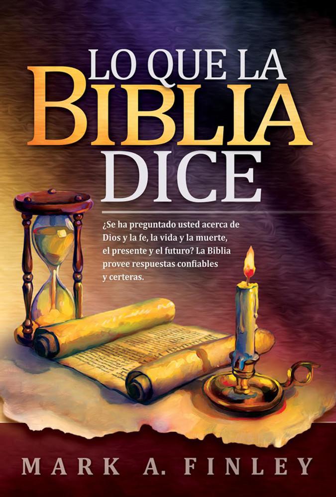Lo Que La Biblia Dice