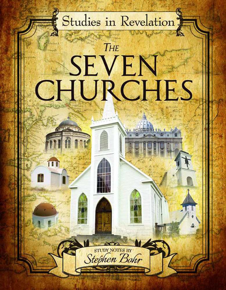 Studies in Revelation - The Seven Churches - Study Notes