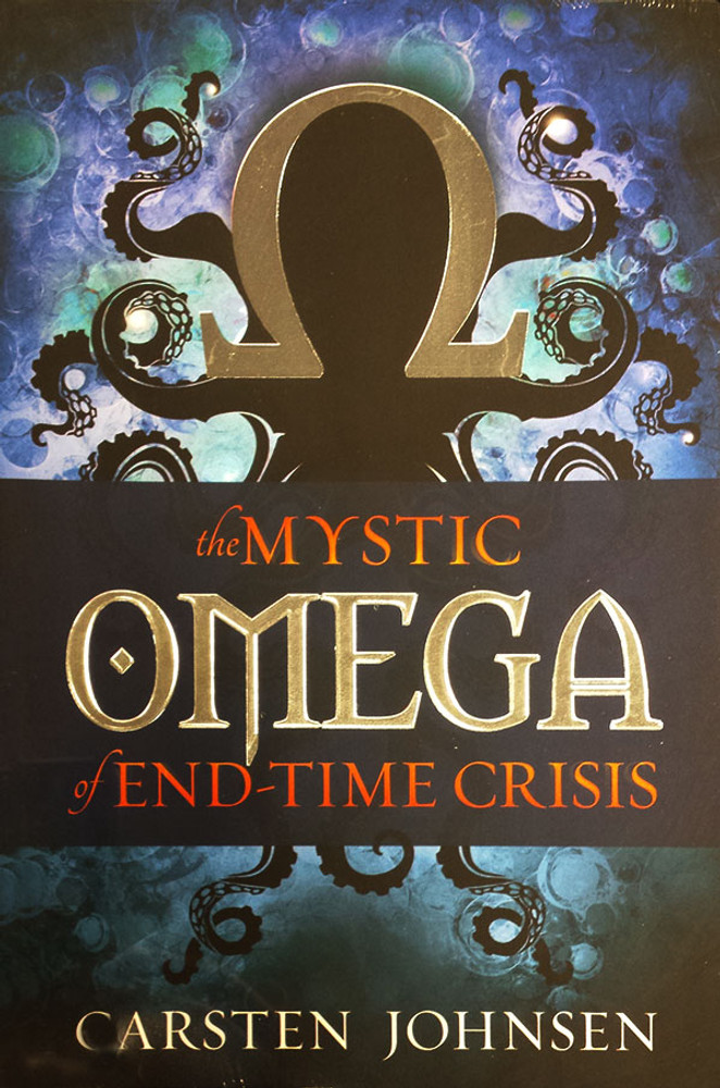 The Mystic Omega of End-Time Crisis - Book