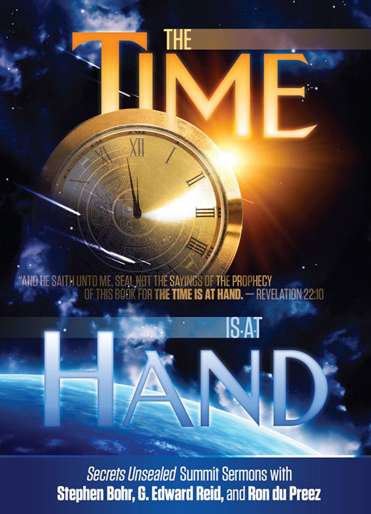 The Time Is At Hand - DVD Set
