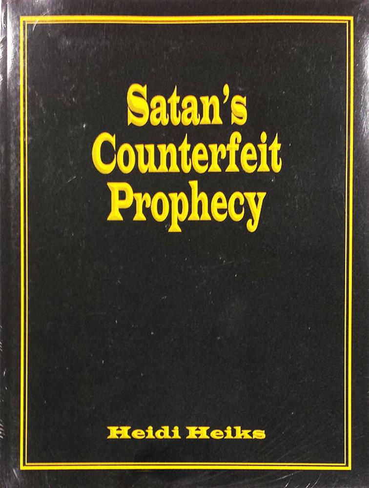 Satan's Counterfeit Prophecy - Book