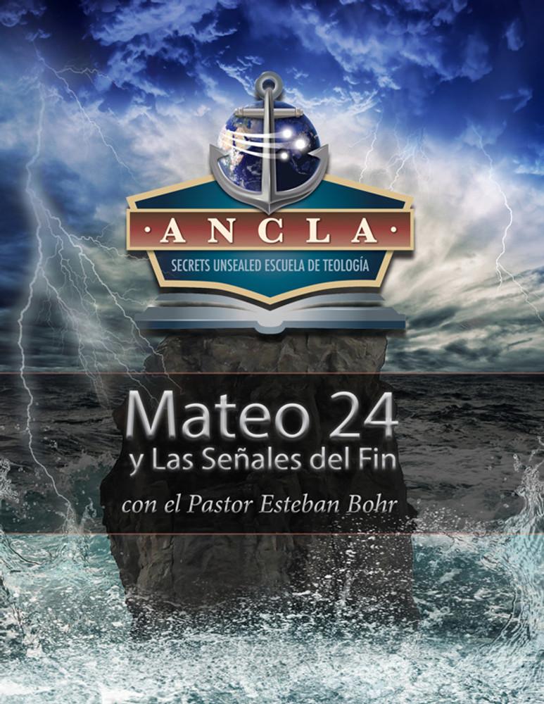 Mateo 24 y Las Señales del Fin