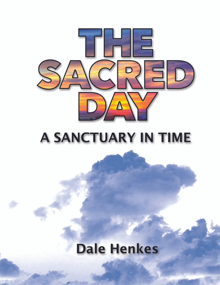 The Sacred Day, A Sanctuary in Time