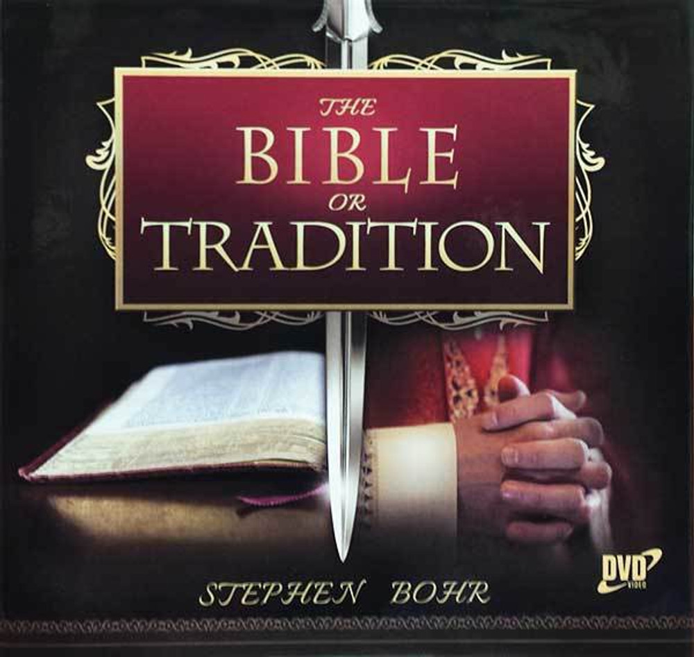The Bible or Tradition - PDF Download