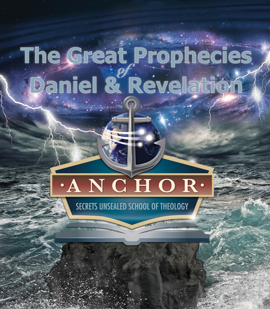 Anchor School of Theology  MP3 Downloads - The Great Prophecies of Daniel and Revelation