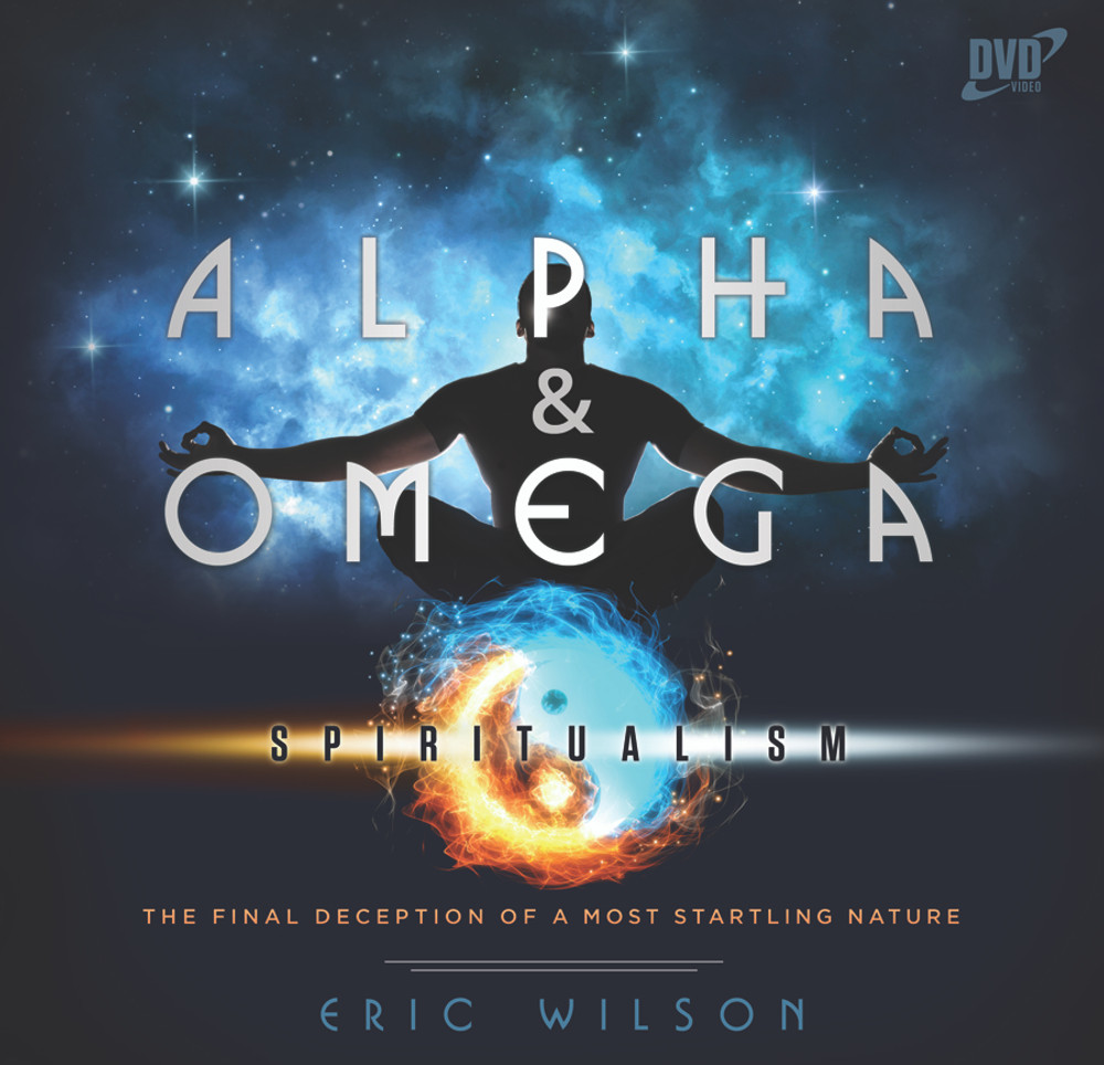 Alpha & Omega: Spiritualism, The Final Deception of a Most Startling Nature