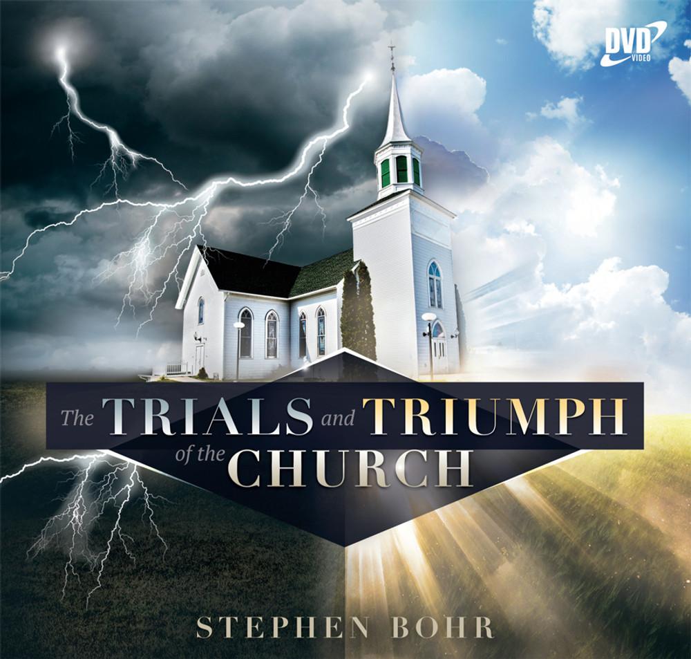 The Trials and Triumph of the Church (7 Churches)