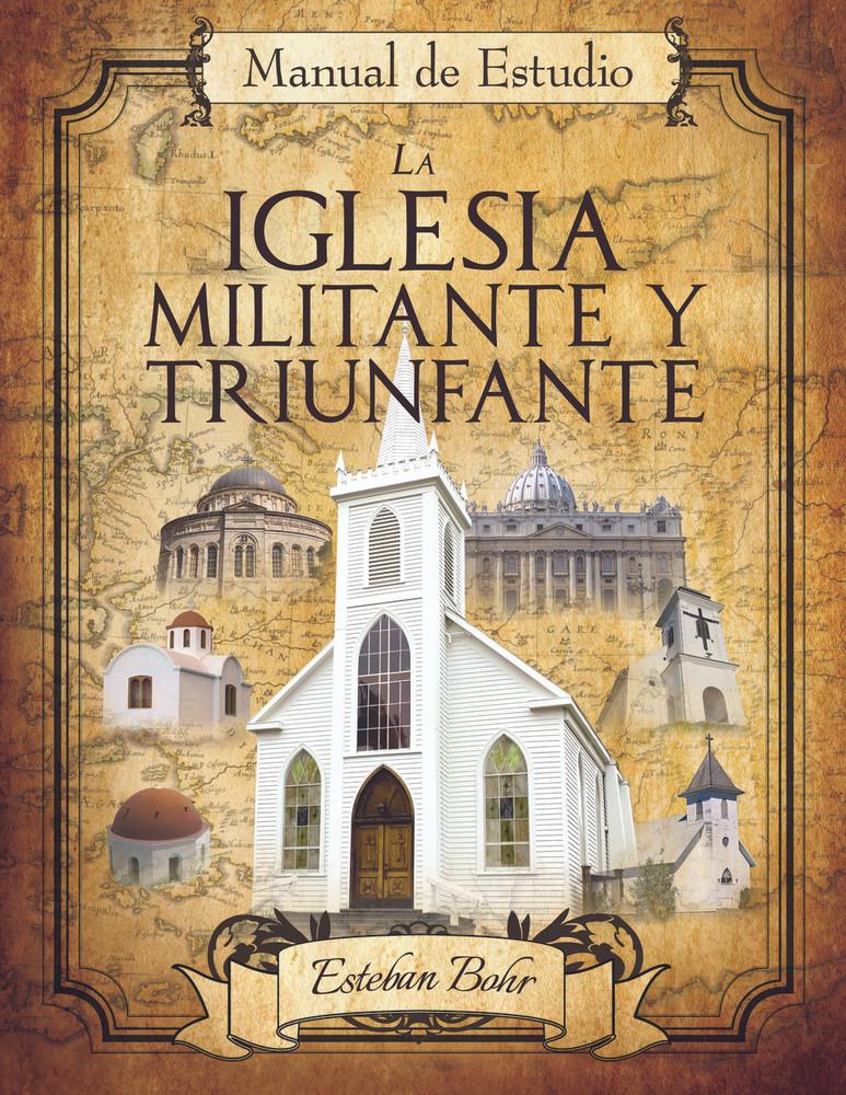 La Iglesia Militante y Triunfante (7 Iglesias) - PDF Manual de Estudio Descarga Digital