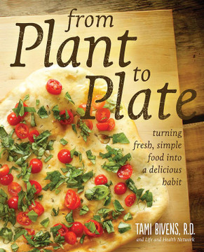 From Plant to Plate - Book