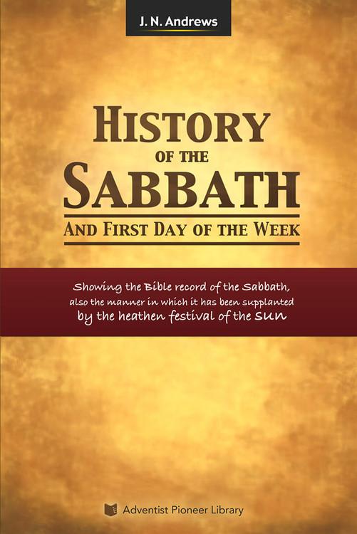 History of the Sabbath by J.N. Andrews