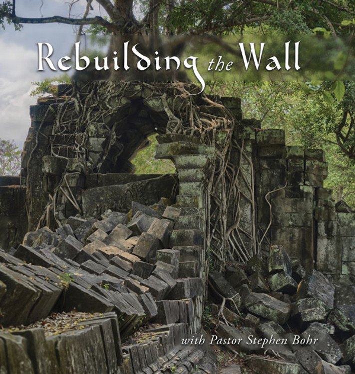 Rebuilding the Wall - MP3 Set