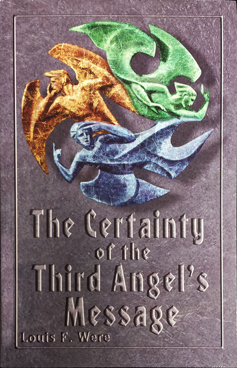 The Certainty of the Third Angel's Message - Book