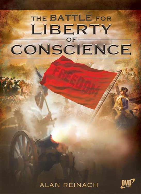 The Battle for Liberty of Conscience