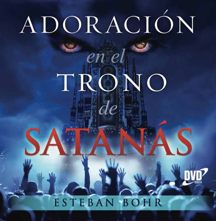 Adoración en el Trono de Satanás - en DVD