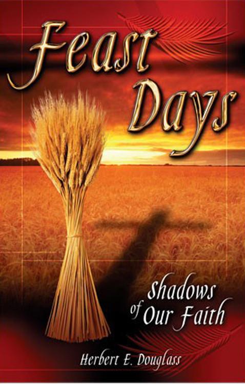 Feast Days: Shadows of Our Faith